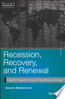 Recession  Recovery  and Renewal