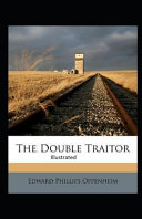 The Double Traitor Illustrated