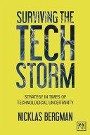 Surviving the techstorm