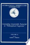 Concluding Unscientific Postscript to  Philosophical Fragments  Book PDF