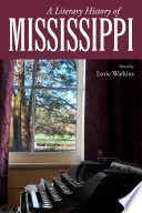 A Literary History of Mississippi