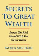 Secrets to Great Wealth