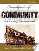"""Encyclopedia of Community: From the Village to the Virtual World"" by DAVID LEVINSON, KAREN CHRISTENSEN"