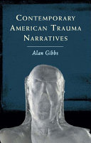 Contemporary American Trauma Narratives