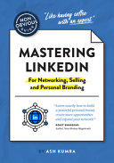 Non Obvious Guide to Mastering LinkedIn  for Networking  Selling and Personal Branding