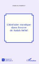Pdf L'itinéraire mystique dans l'oeuvre de Salah Stétié Telecharger