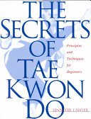 The Secrets of Tae Kwon Do