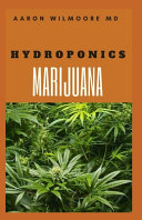 Hydroponics Marijuana