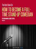 The Best Book On How To Become A Full Time Stand-up Comedian