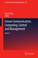 Future Communication  Computing  Control and Management