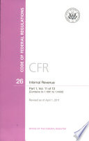 Code Of Federal Regulations Title 26 Internal Revenue Pt 1 Sections 1 1001 1 1400 Revised As Of April 1 2011