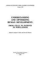 Understanding and Optimizing Human Development