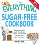 The Everything Sugar Free Cookbook