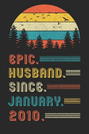 Womens Epic Wife Since 2010 Notebook