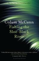 Fishing the Sloe Black River