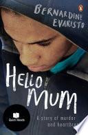 Hello Mum