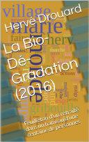 Pdf La Bio-Dé-Gradation (2016) Telecharger