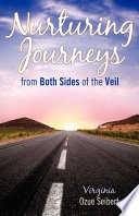 Nurturing Journey s from Both Sides of the Veil Book