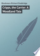 Cripps  the Carrier  A Woodland Tale