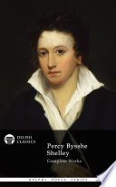 Delphi Complete Works of Percy Bysshe Shelley  Illustrated