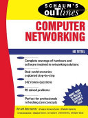 Schaum s Outline of Computer Networking