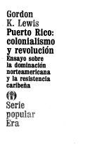 Puerto Rico: colonialismo y revolución