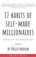 17 Habits of Self-Made Millionaires