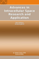 Advances in Intracellular Space Research and Application: 2012 Edition Pdf/ePub eBook