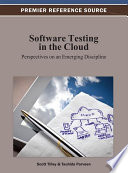 Software Testing in the Cloud: Perspectives on an Emerging Discipline