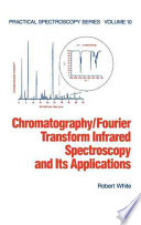 Chromatography Fourier Transform Infrared Spectroscopy And Its Applications Book PDF