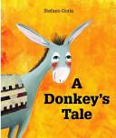 A Donkey's Tale