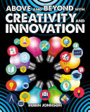 Above and Beyond with Creativity and Innovation Book