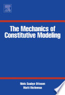 The Mechanics of Constitutive Modeling