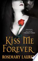 Kiss Me Forever Book PDF