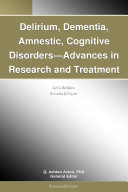 Pdf Delirium, Dementia, Amnestic, Cognitive Disorders—Advances in Research and Treatment: 2012 Edition