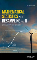 Mathematical Statistics with Resampling and R