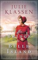 The Bridge to Belle Island Book