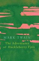 The Adventures of Huckleberry Finn (Legend Classics) Pdf/ePub eBook