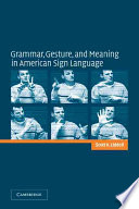 Grammar  Gesture  and Meaning in American Sign Language