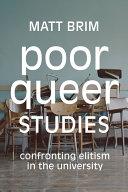 Poor Queer Studies