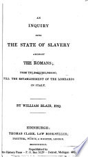 An Inquiry Into the State of Slavery Amongst the Romans