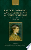 R  G  Collingwood  An Autobiography and other writings