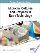Microbial Cultures and Enzymes in Dairy Technology
