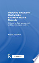 Improving Population Health Using Electronic Health Records
