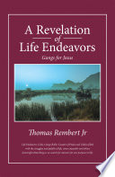 A Revelation of Life Endeavors