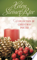 Helen Steiner Rice: A Collection of Christmas Poetry