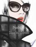 Fashion Sketchbook: 310 Figure Templates with 3 Different Pose