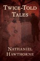 Twice-Told Tales Pdf/ePub eBook