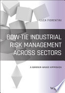 Bow Tie Industrial Risk Management Across Sectors Book