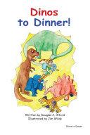 Dinos to Dinner